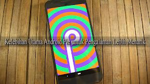 Kelebihan Utama Android Pie untuk Pengalaman Lebih Menarik