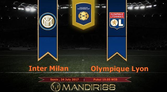 Prediksi Bola : Inter Milan Vs Olympique Lyon , Senin 24 July 2017 Pukul 19.05 WIB