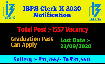 IBPS clerk Bharti 2020 apply for 1557 post