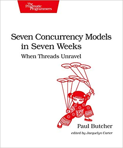 Seven Concurrency Models in Seven Weeks front cover