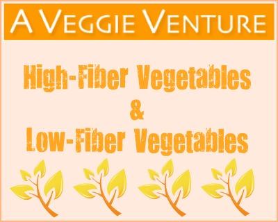 List of High-Fiber & Low-Fiber Vegetables