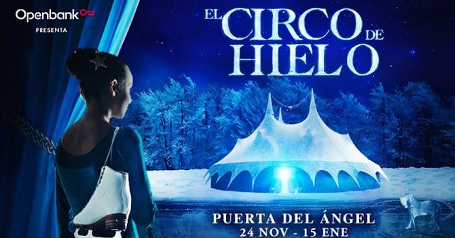 El Circo de hielo en la carpa de Puerta del Ángel estas navidades