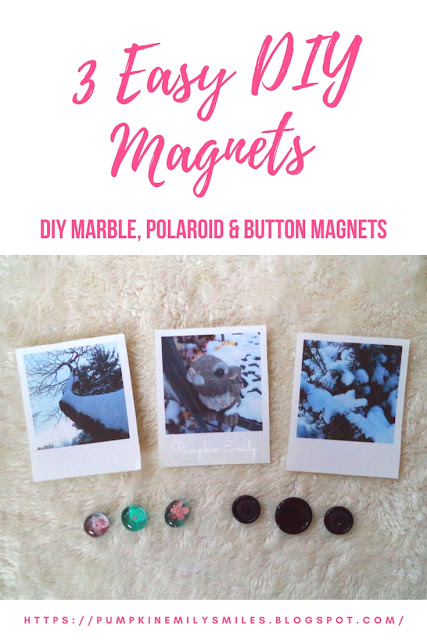 3 Easy DIY Magnets | DIY Marble Magnets, Polaroid & Button Magnets