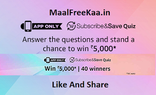 Subscribe & Save Quiz Answer & Win Rs 5000
