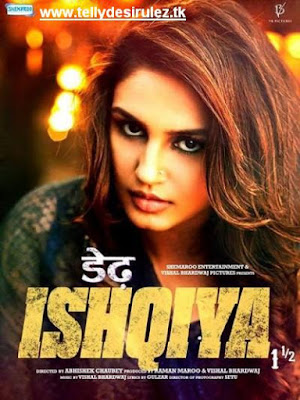 Dedh Ishqiya 2014 Hindi Full Movies