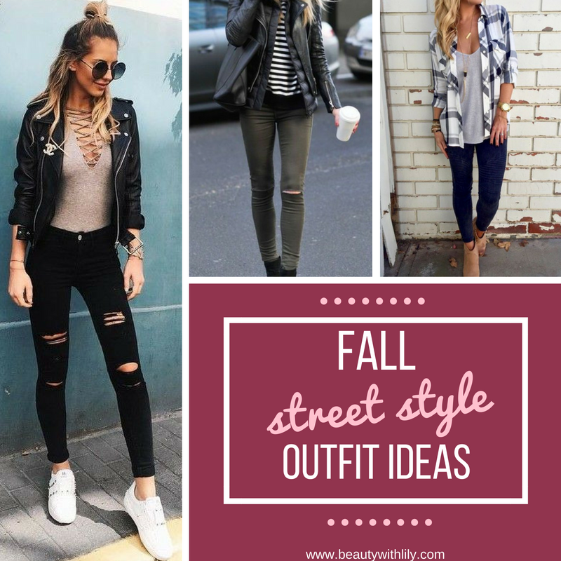 Affordable Fall Street Style Outfits  Trendy, edgy and casual outfits that will look great on anyone!