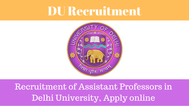 Assistant Professor Recruitment DU