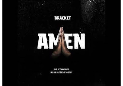 Bracket – Amen (Mp3 Download)