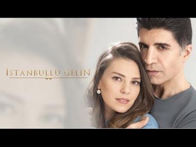 مسلسل عروس اسطنبول Istanbullu Gelin