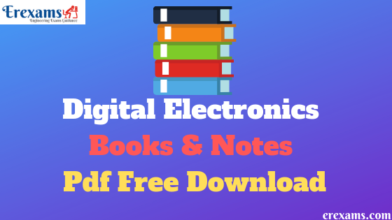 Digital Electronics Books and Notes Pdf Free Download