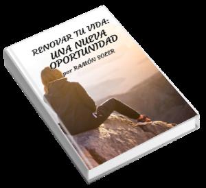Renovar tu vida: una nueva oportunidad escrita por Ramón Soler