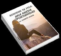 Renovar tu vida una nueva oportunidad, Guía escrita por Ramón Soler