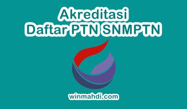 Akreditasi PTN SNMPTN