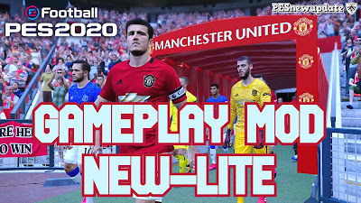 PES 2020 Gameplay Mod NEW-LITE by Gabe.Paul.Logan