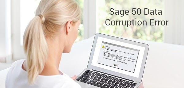 What Is The Way To Fix Sage 50 Data Corruption Error Easily?