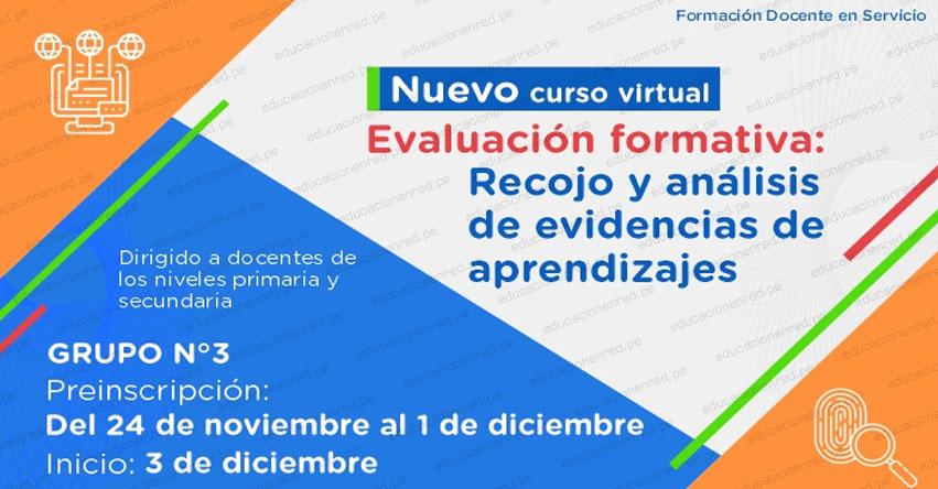 PERUEDUCA: Curso Virtual «Evaluación formativa: Recojo y análisis de evidencias de aprendizajes» [INSCRIPCIONES GRUPO 3 HASTA EL 1 DICIEMBRE] www.perueduca.pe