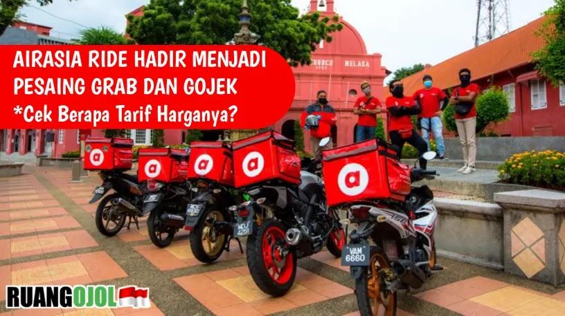 AirAsia Ride Hadir Menjadi Pesaing Grab dan Gojek | Cek Berapa Tarif Harganya?