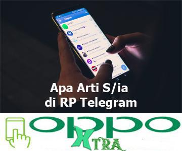 Apa Arti S/ia di RP Telegram