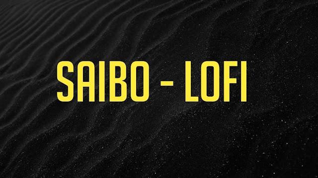 Saibo Ringtone [ Lofi ] Download
