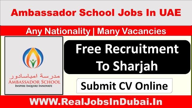 Teaching Jobs In Sharjah By Ambassador School.