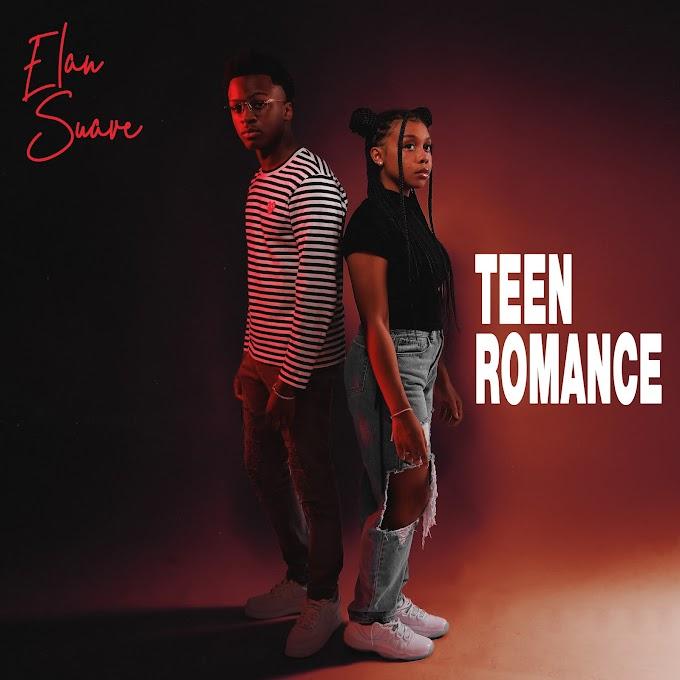 "Music Prodigy Elan Suave Unveils Brand New Single ""Teen Romance"""