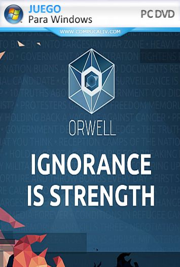 Orwell Ignorance is Strength PC Full