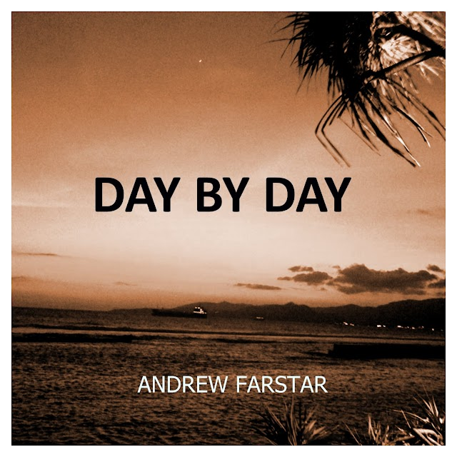 Behind The Song - Day By Day - Andrew Farstar