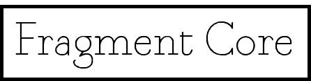 Fragment Core tipografias gratis
