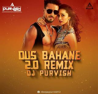DUS BAHANE 2.0 - REMIX - DJ PURVISH