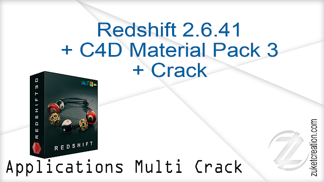 Redshift 2.6.41 + C4D Material Pack 3 + Crack