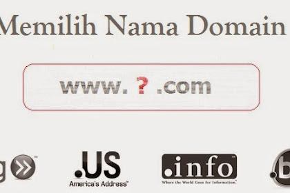 Cara Memilih Nama Domain Yang Baik dan Tepat
