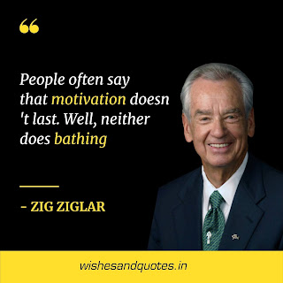 motivational quotes by leaders zig ziglar