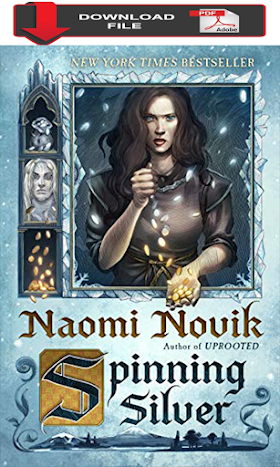 [PDF Download 2019] Spinning Silver: A Novel