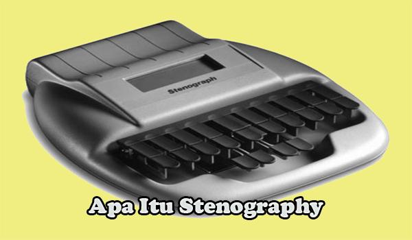 Apa itu Stenography?