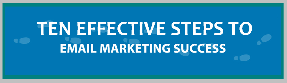 image : Ten Effective Steps To Email Marketing Success