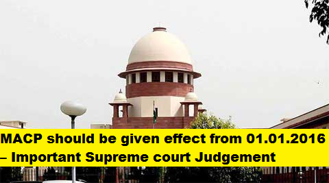 macp-should-be-given-effect-from-jun-2016-important-supreme-court-judgement-paramnews