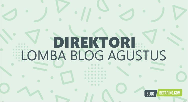 Direktori Informasi Lomba Blog Agustus 2018