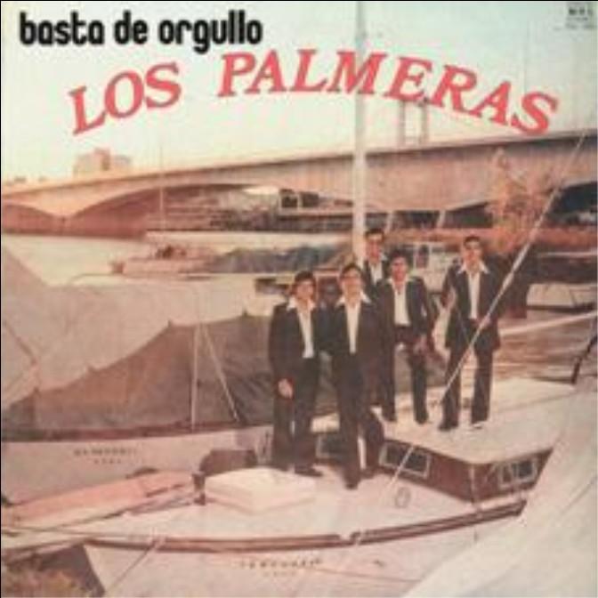 BASTA DE ORGULLO (1978) - LOS PALMERAS