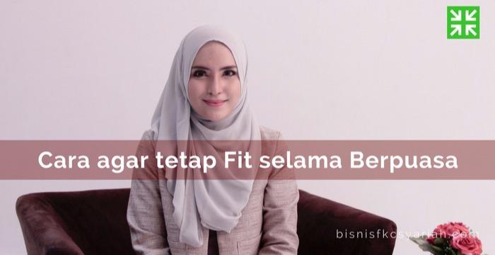 Bisnis Fkc Syariah - Fit Selama Puasa