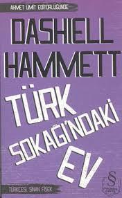 Dashiell Hammett - Türk Sokağındaki Ev PDF İndir