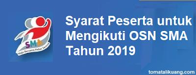 https://www.tomatalikuang.com/2019/01/persyaratan-peserta-osn-sma-tahun-2019.html
