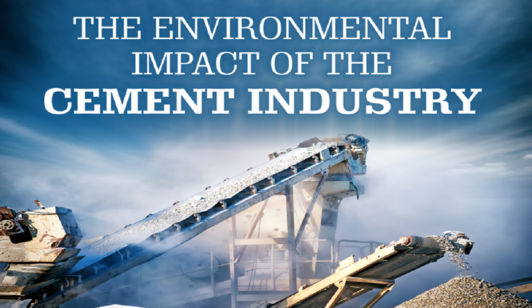 The Environmental Impact of the Cement Industry #infographic