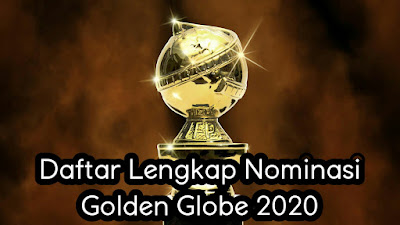 Daftar Lengkap Nominasi Golden Globe 2020.jpg