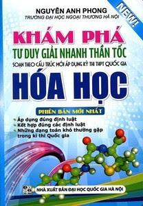 Khám Phá Tư Duy Giải Nhanh Thần Tốc Hóa Học - Nguyễn Anh Phong