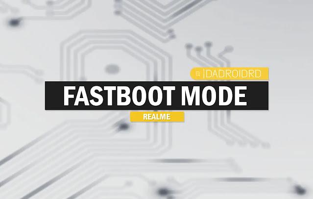 Cara masuk dan keluar dari Mode Fastboot Realme