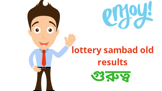 Why Important Lottery sambad old result