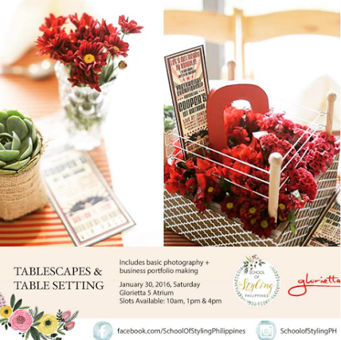 School of Styling Philippines First Workshop in 2016; Tablescapes & Table Setting