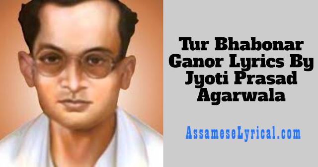Tur Bhabonar Ganor Lyrics