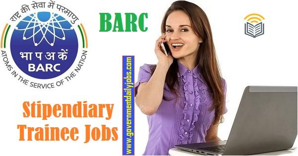 BARC Stipendiary Trainee Jobs 2021