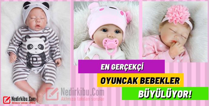 Gerçekçi Görünümlü Oyuncak Bebekler!